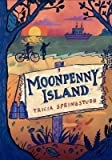 [ Moonpenny Island Springstubb, Tricia ( Author ) ] { Hardcover } 2015