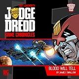 Judge Dredd Blood Will Tell CD (Judge Dredd Big Finish)