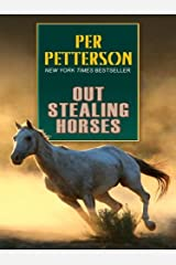 Out Stealing Horses by Per Petterson (July 01,2008) Paperback