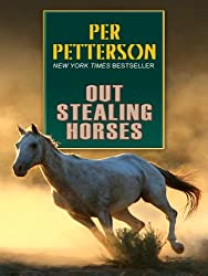 Out Stealing Horses by Per Petterson (July 01,2008)