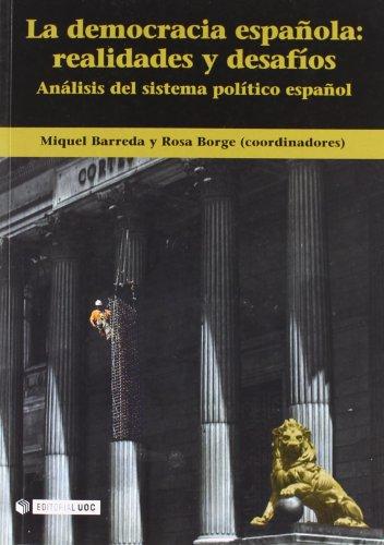 La democracia española: realidades y desafíos: Análisis del sistema político español (Manuales)