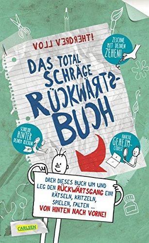 Das Für Brett-bücher Kinder (Das total schräge Rückwärtsbuch: Rätseln, kritzeln, spielen, falten - von hinten nach vorne!)