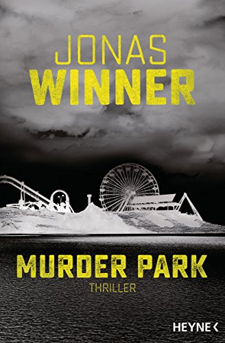 Murder Park: Thriller von [Winner, Jonas]