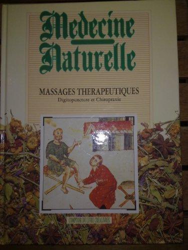 médecine naturelle ,massages thérapeutiques: digitopuncture et chiropraxie