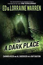 In a Dark Place (Ed & Lorraine Warren) by Ed Warren (2014-12-31)