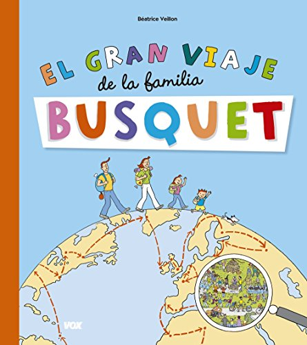 El gran viaje de la familia Busquet (Vox - Infantil / Juvenil - Castellano - A Partir De 3 Años) por Béatrice Veillon
