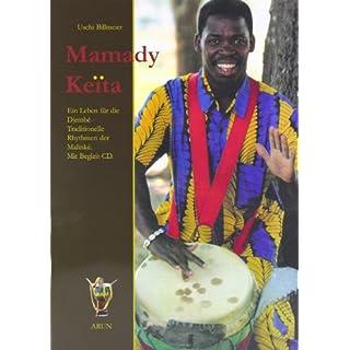 Mamady Keita: Ein Leben für die Djembé -  Traditionelle Rhythmen der Malinké
