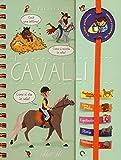 I cavalli. Piccoli curiosi. Con adesivi. Ediz. a colori. Ediz. a spirale