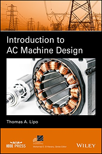 Introduction To Ac Machine Design Ieee Press Series On Power
