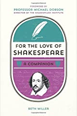 For the Love of Shakespeare Hardcover