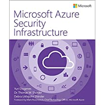 Microsoft Azure Security Infrastructure (IT Best Practices - Microsoft Press)
