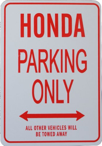 Signes de stationnement HONDA - HONDA Parking Only Sign