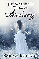 Awakening (The Watchers Trilogy #1) (English Edition)