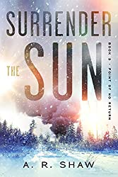 Point of No Return: A Post-Apocalyptic Survival Thriller (Surrender the Sun Book 3) (English Edition)