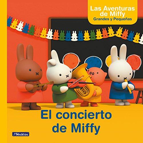 Las aventuras de Miffy grandes y pequeñas. El concierto de Miffy