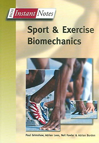 [BIOS Instant Notes in Sport and Exercise Biomechanics] (By: Paul Grimshaw) [published: October, 2006]