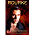 Rourke (New Vampire Disorder Book 2)