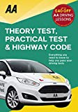 Driving Theory Test, Practical Test & the Highway Code (AA Driving Test) (AA Driving Test Series)