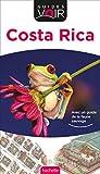 Telecharger Livres Guide Voir Costa Rica (PDF,EPUB,MOBI) gratuits en Francaise