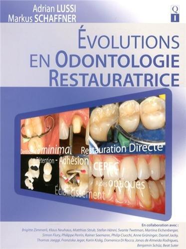 Evolutions en odontologie restauratrice