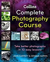 Collins Complete Photography Course (English Edition)