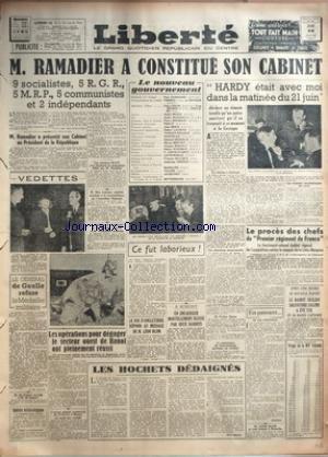 LIBERTE du 23/01/1947 - RAMADIER A CONSTITUE SON CABINET - HARDY ETAIT AVEC MOI DANS LA MATINEE DU 21 JUIN - A LA GESTAPO - M. GARCON - LE PROCES DES CHEFS DU 1ER REGIMENT DE FRANCE - LE LIEUTENANT-COLONEL AUBLET - LE MARQUIS DE LA CROIX-MAUPIOU - LE BANDIT SICILIEN SALVATORE SALEMI A ETE TUE - LE ROI D'ANGLETERRE REPOND AU MESSAGE DE LEON BLUM - LES OPERATIONS POUR DEGAGER LE SECTEUR OUEST DE HANOI ONT PLEINEMENT REUSSI - LE GENERAL DE GAULLE REFUSE LA MEDAILLE MILITAIRE