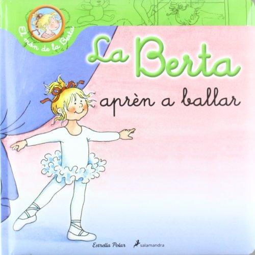 La Berta Aprèn A Ballar (El món de la Berta) por Liane Schneider