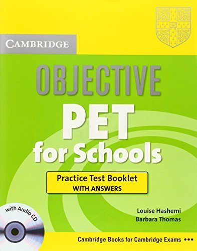 Objective PET For Schools Practice Test Booklet with Answers with Audio CD by Louise Hashemi (2009-08-31)