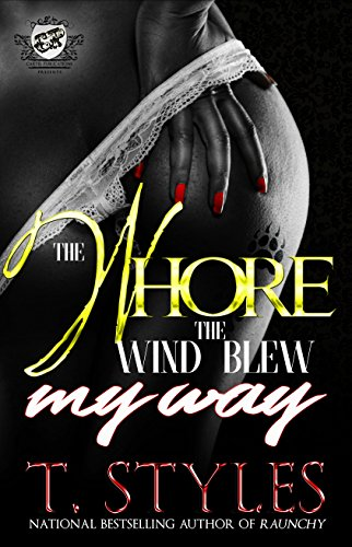 The Whore The Wind Blew My Way (The Cartel Publications ...