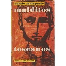 MALDITOS TOSCANOS