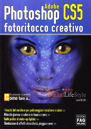 photoshop-cs5-fotoritocco-creativo-pro-digitallifestyle