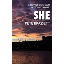 SHE: A gripping serial killer detective thriller (Detective Inspector Munro murder mysteries Book 1)