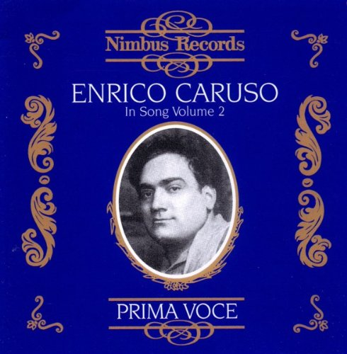 Enrico Caruso in Song Vol 2
