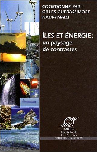 Iles et énergie: Un paysage de contrastes