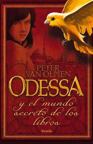Odessa y el mundo secreto de los libros (Las Tres Edades)