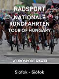 Radsport: Tour Of Hungary 2018 - Prolog