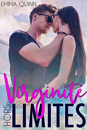 Virginité Hors Limites par Emma Quinn