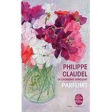 Parfums: Essai (Litterature & Documents)