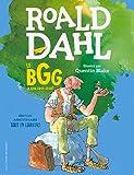 Le BGG. Le Bon Gros Géant (édition illustrée anniversaire) (ROMANS JUNIOR) - Format Kindle - 9782075068482 - 9,99 €