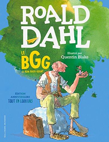 Le BGG. Le Bon Gros Géant (édition illustrée anniversaire) (ROMANS JUNIOR)