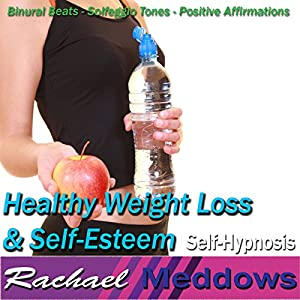 Healthy Weight Loss Self Esteem Hypnosis Safe Dieting Boost