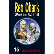 Ren Dhark – Weg ins Weltall 15: Volk in Zwietracht