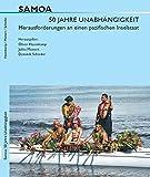 Samoa. 50 Jahre Unabhängigkeit: Herausforderungen an einen pazifischen Inselstaat -