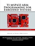 TI MSP432 ARM Programming for Embedded Systems (ARM books)