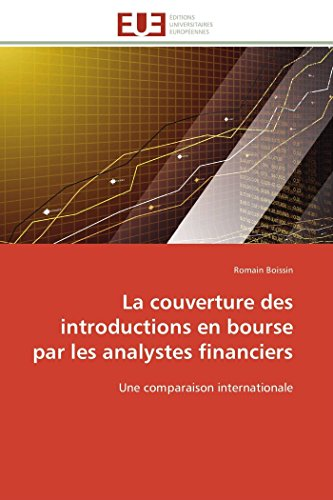 La couverture des introductions en bourse par les analystes financiers: Une comparaison internationale (Omn.Univ.Europ.)