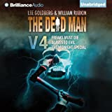 The Dead Man: Vol 4: Freaks Must Die, Slaves to Evil, and The Midnight Special