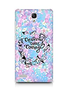 AMEZ creativity takes courage Back Cover For Xiaomi Redmi Note 4G