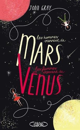 Les Hommes Viennent De Mars, Les Femmes Viennent De Vénus - Nouvelle édition Collector