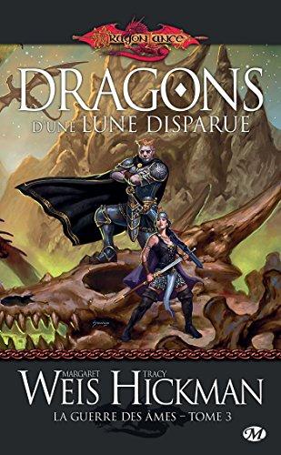 Dragons d'une lune disparue: La Guerre des mes, T3
