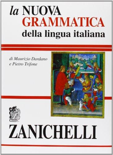 La nuova grammatica della lingua italiana